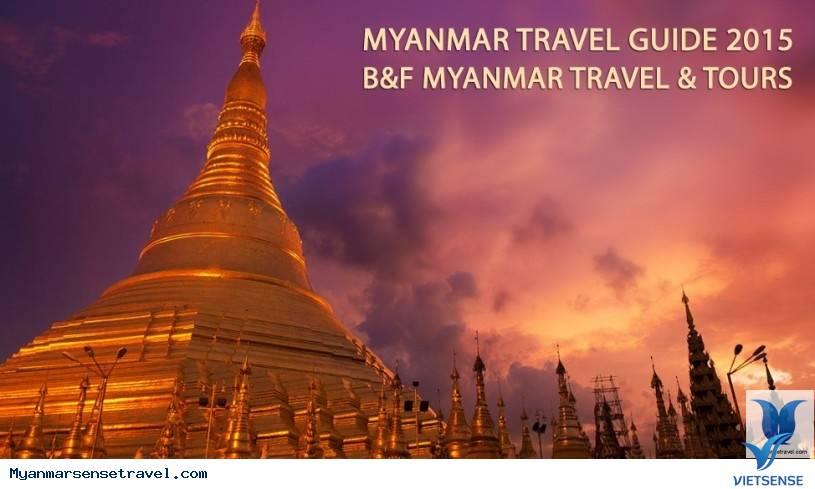 NHỮNG ĐIỀU TUYỆT VỚI NHẤT KHI DU LỊCH MYANMAR (Phần 1),nhung dieu tuyet voi nhat khi du lich myanmar phan 1